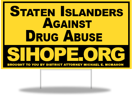 Staten-islanders-against-drug abuse lawn sign
